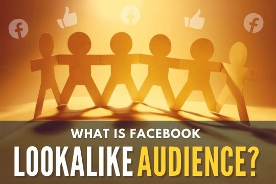 Paper cutout of people - What is Facebook Lookalike Audience?
