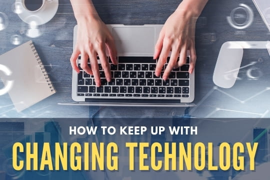 How to Keep up with Changing Technology - Hands using a laptop