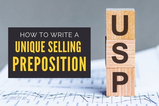 How to Write a Unique Selling Proposition - USP
