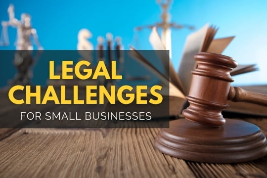 Legal Challenges for Small Businesses - Gavel