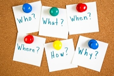 Question words - Who, what, when, where, how, why?