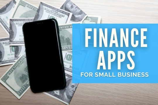 Finance Apps for Small Business - Mobile Phone with Money in the back