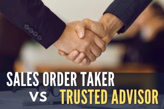 Sales Order Taker vs Trusted Advisor - Handshake