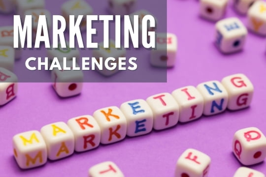 """Marketing Challenges - Word """"Marketing"""" spelled out"""
