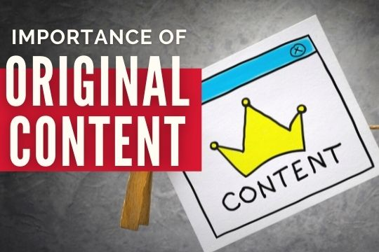 Importance of Original Content - Paper with a crown and the word Content