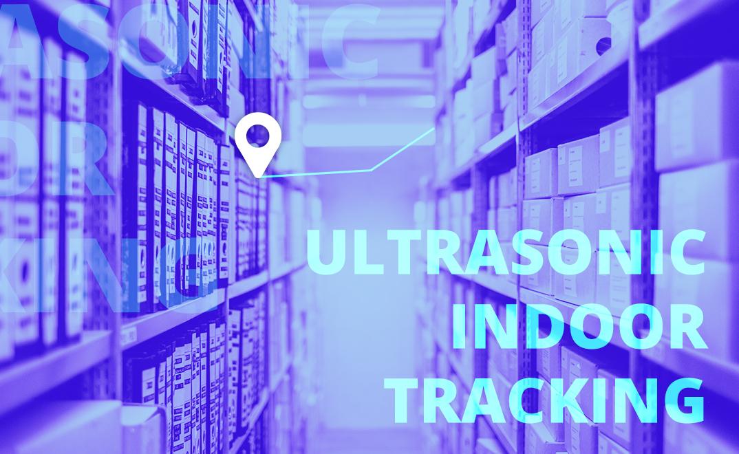 Leverege | Indoor Positioning with Ultrasonic/Ultrasound