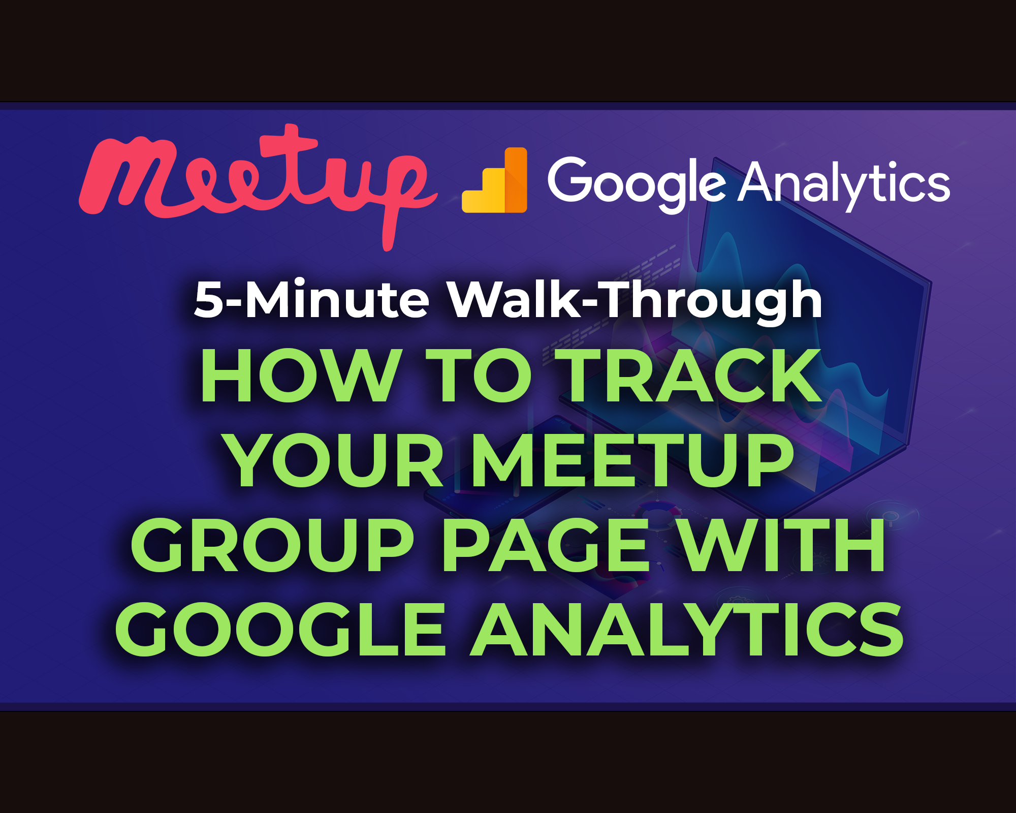 Meetup Google Analytics