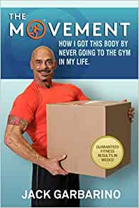 The Movement: How I Got This Body By Never Going To The Gym In My ...