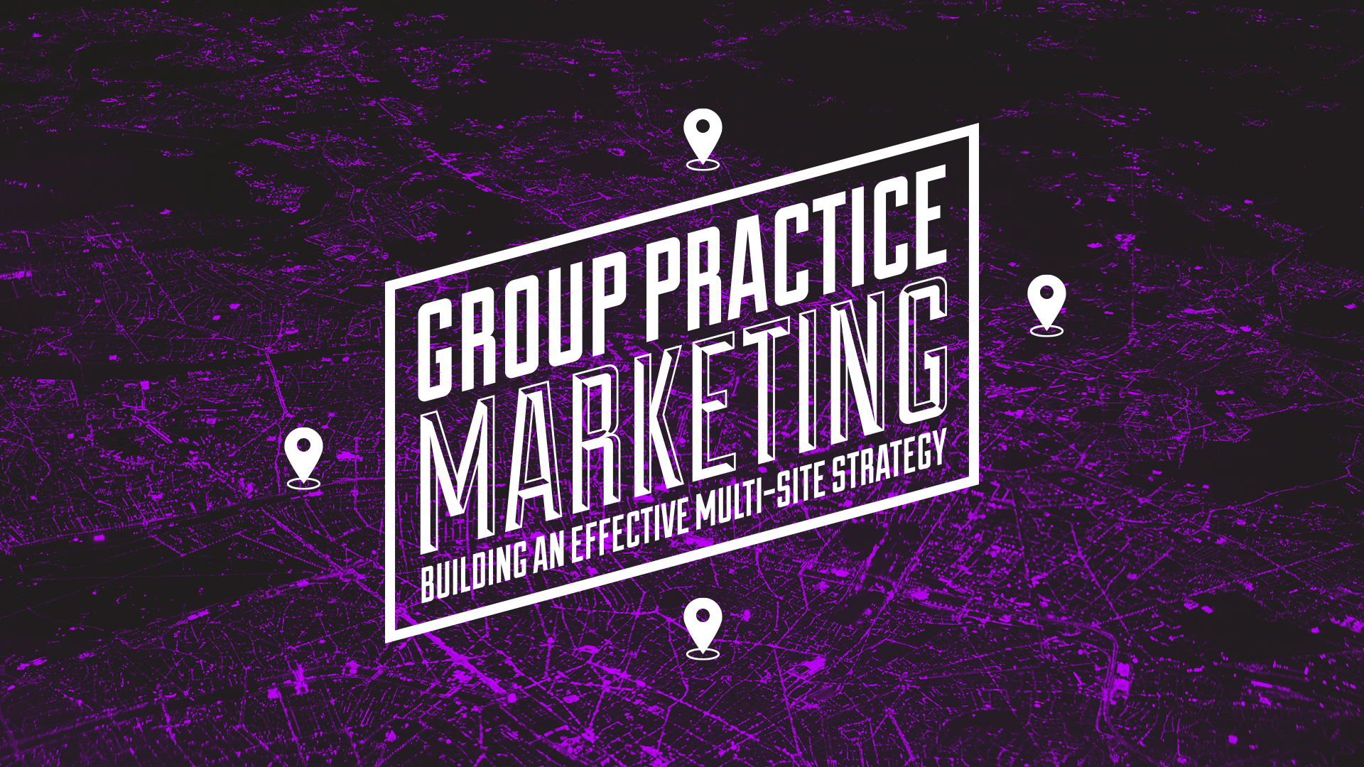 Group Practice Marketing