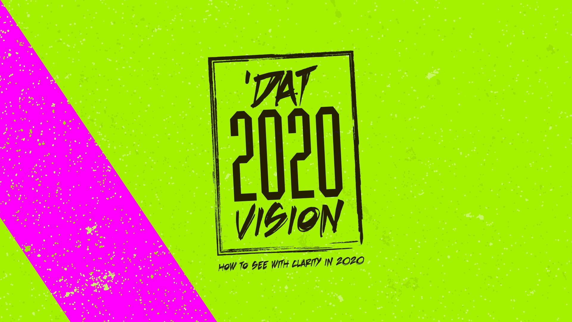 Dat 2020 Vision