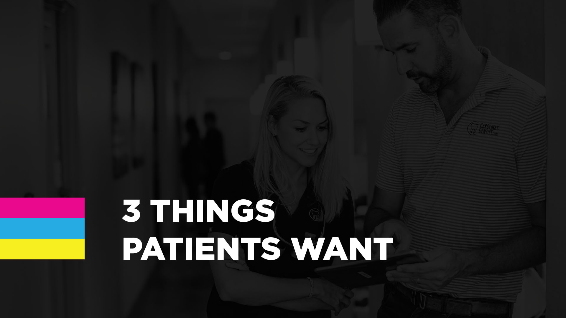 3 Things Patients Want