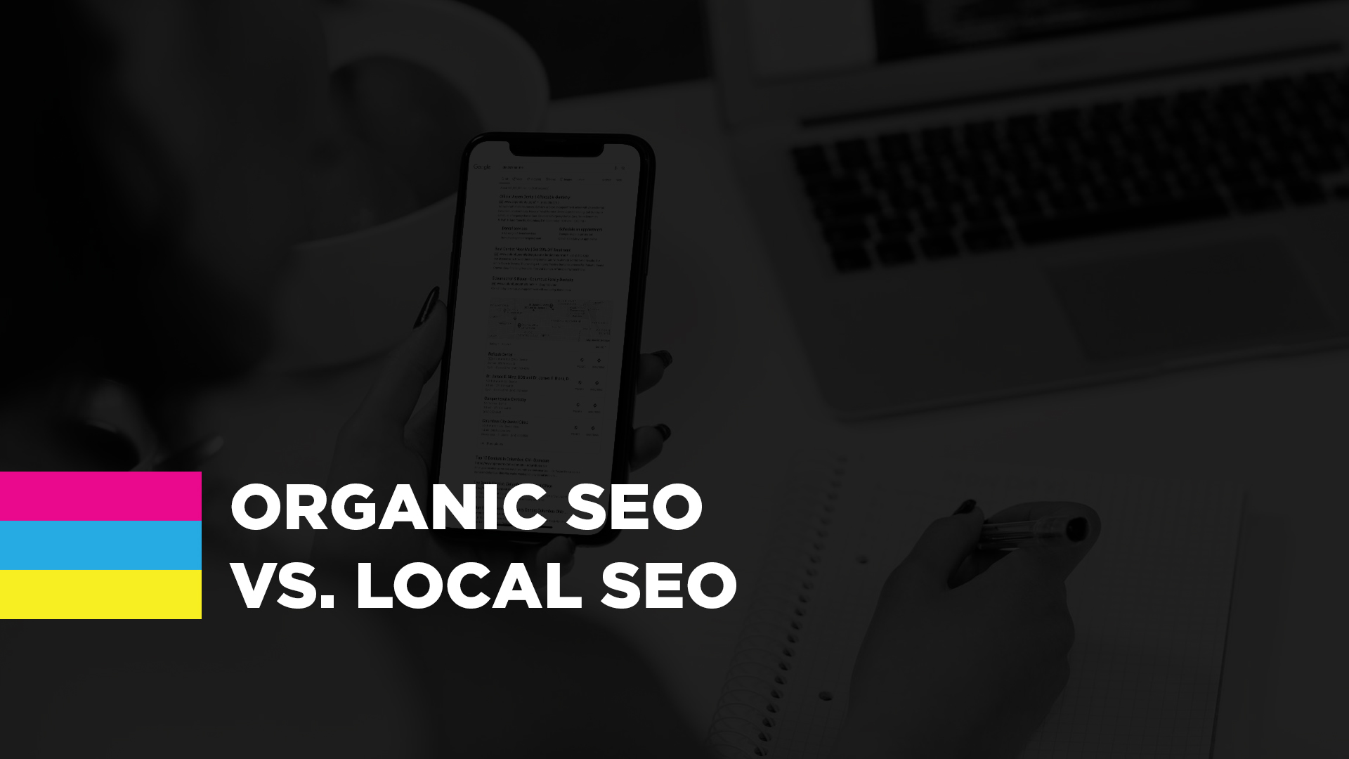Organic SEO vs. Local SEO: What You Really Need To Know