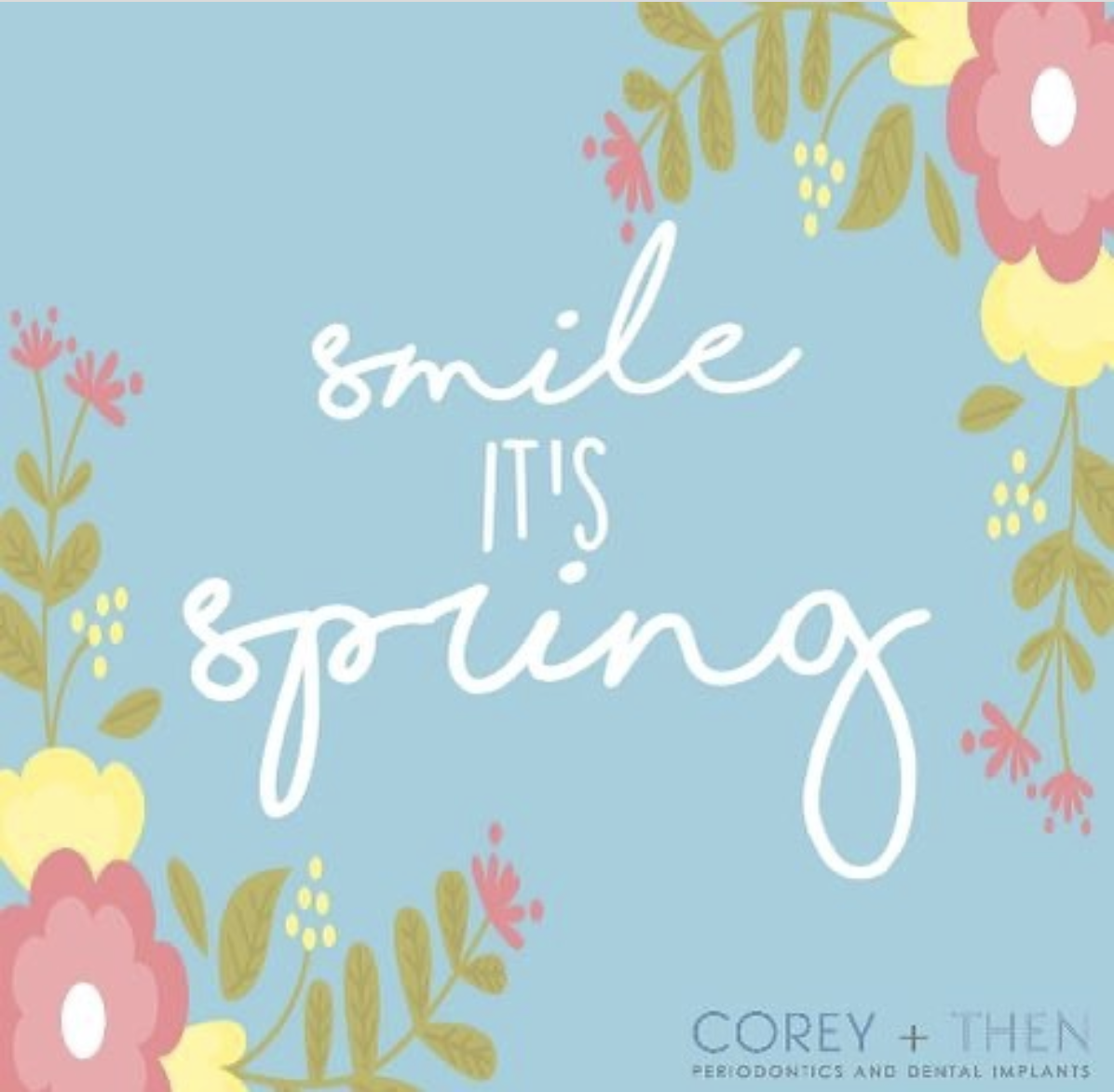Smile It's Spring: Corey + Then