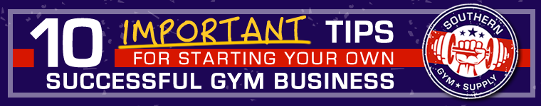 10 important tips to open a gym