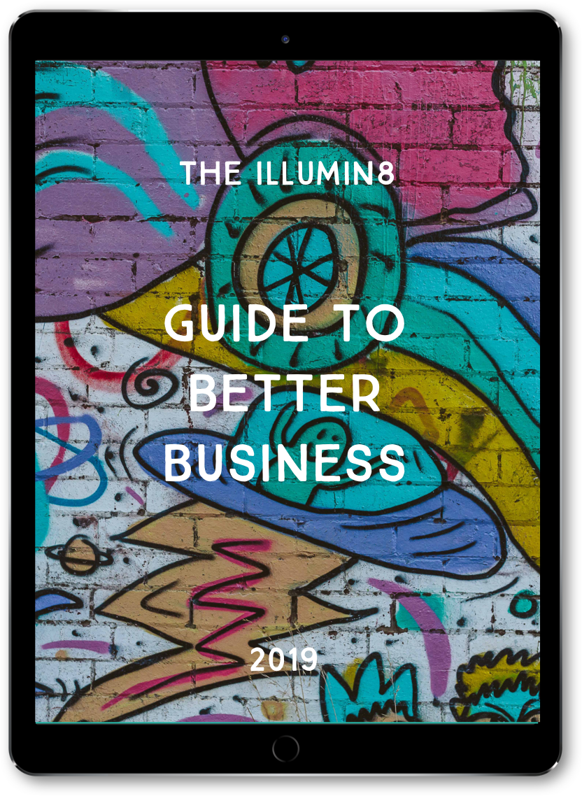 Illumin8 Better Business Guide