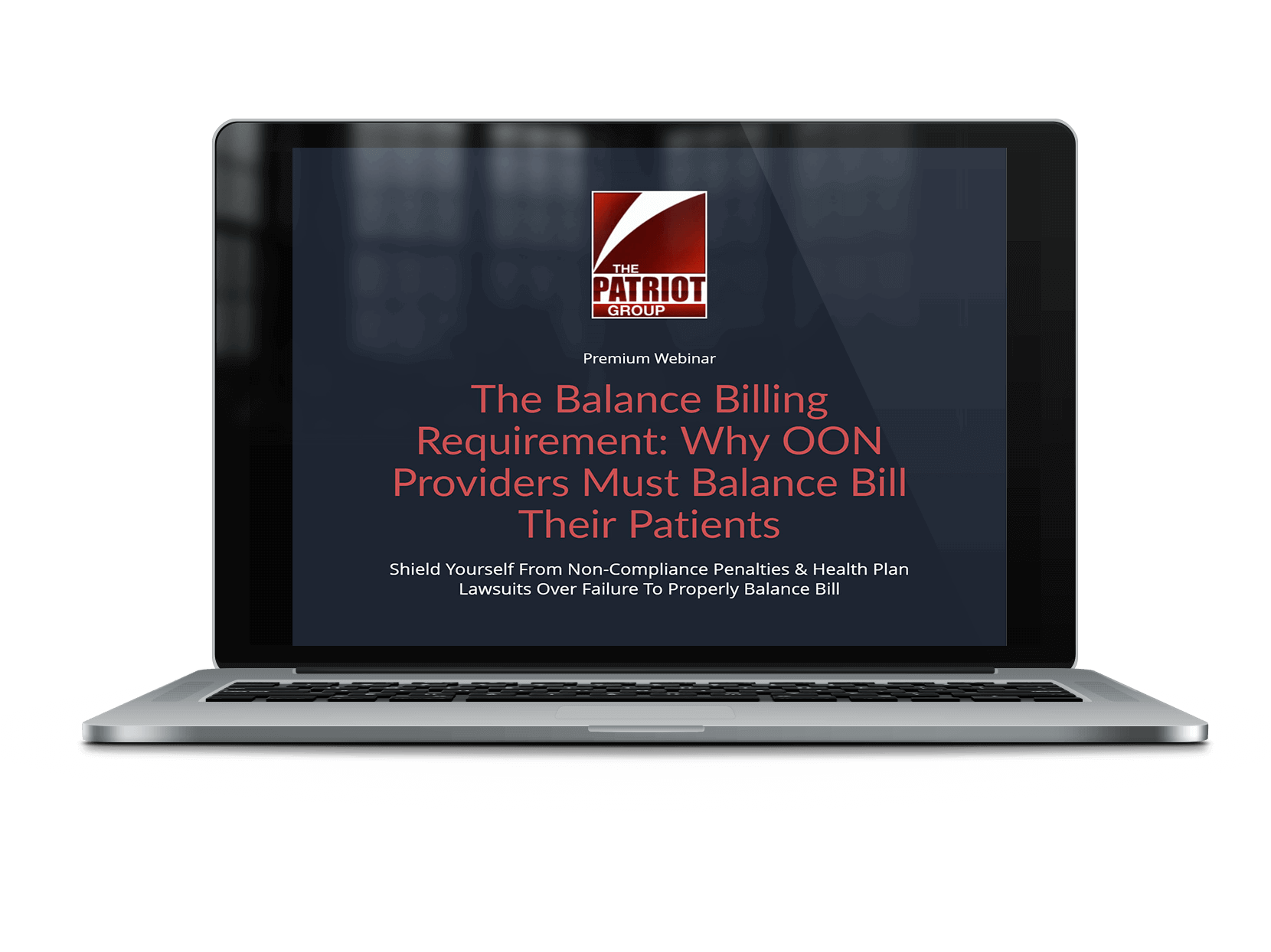 The Balance Billing Requirement: Why Providers Must Balance Bill Patients