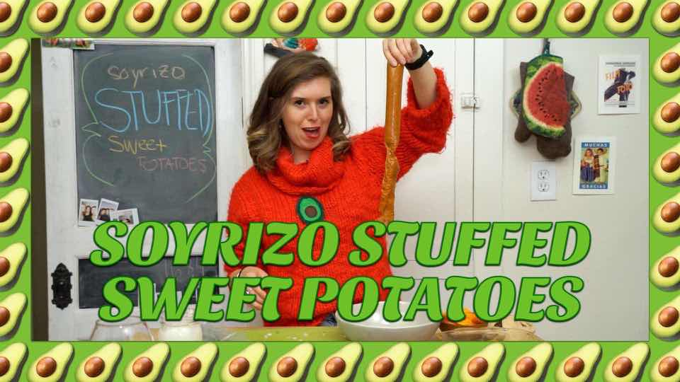 How to Make Soyrizo Stuffed Sweet Potatoes Skins with Avocadamama