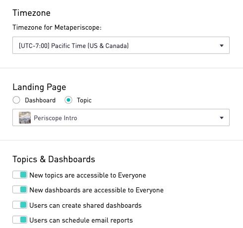 Site Preferences | Periscope Data Docs