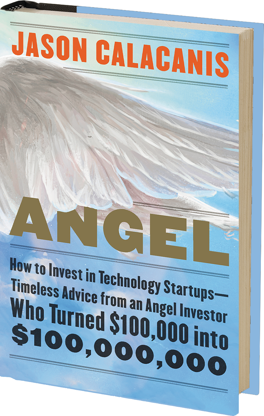 Angel: Timeless Advice from an Angel Investor Who Turned