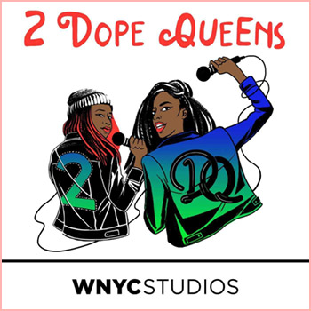 2 Queens in a Pod podcast