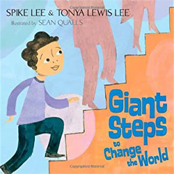 Giant Steps to Change the World by Spike Lee, Tonya Lewis Lee, Sean Qualls