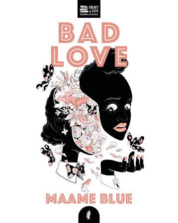 Bad Love, Maame Blue