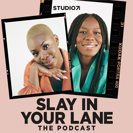 Slay in Your Lane podcast