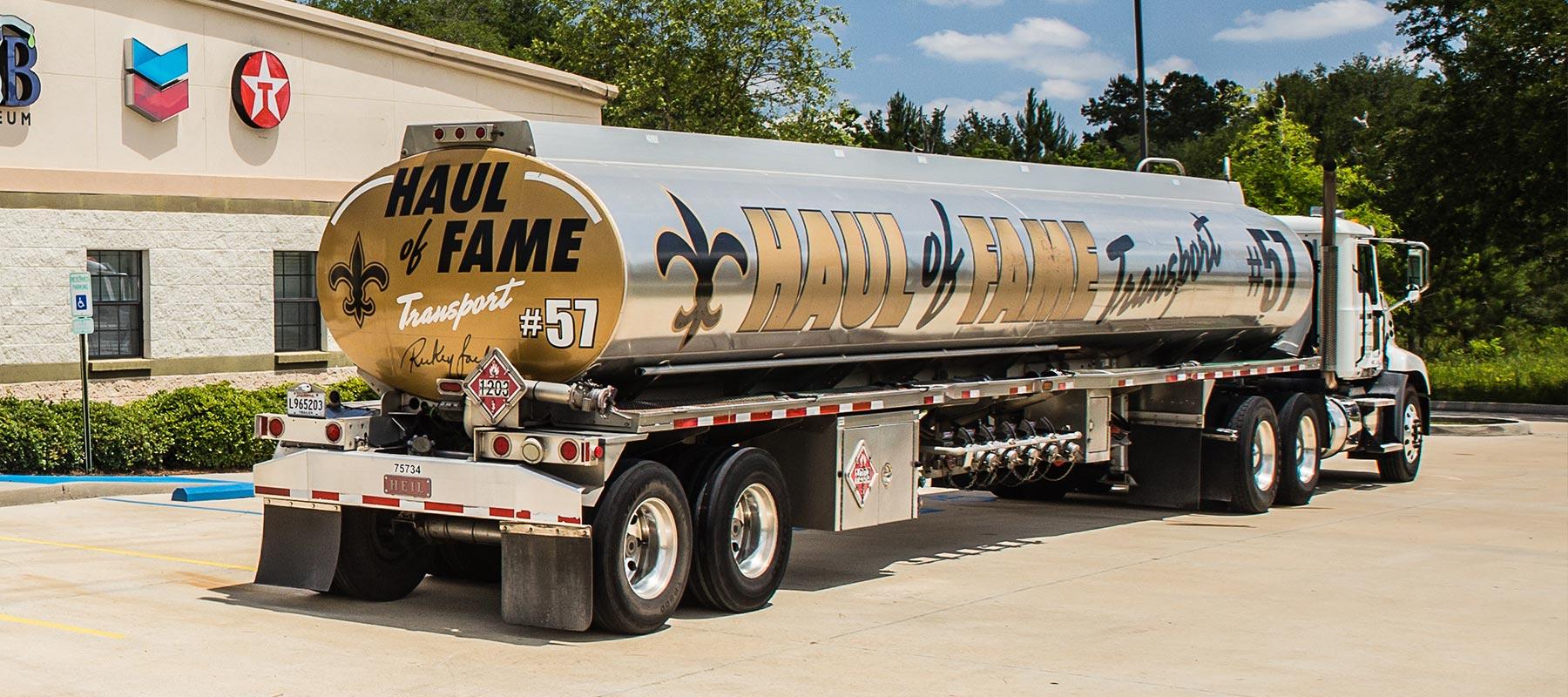 Haul of Fame Transport | Louisiana Fuel Hauling