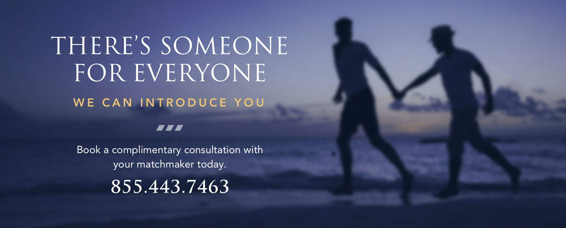 Book a complimentary consultation with your matchmaker today
