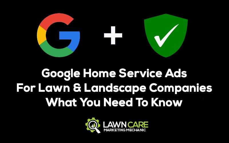 Google home service ads for lawn and landscape companies
