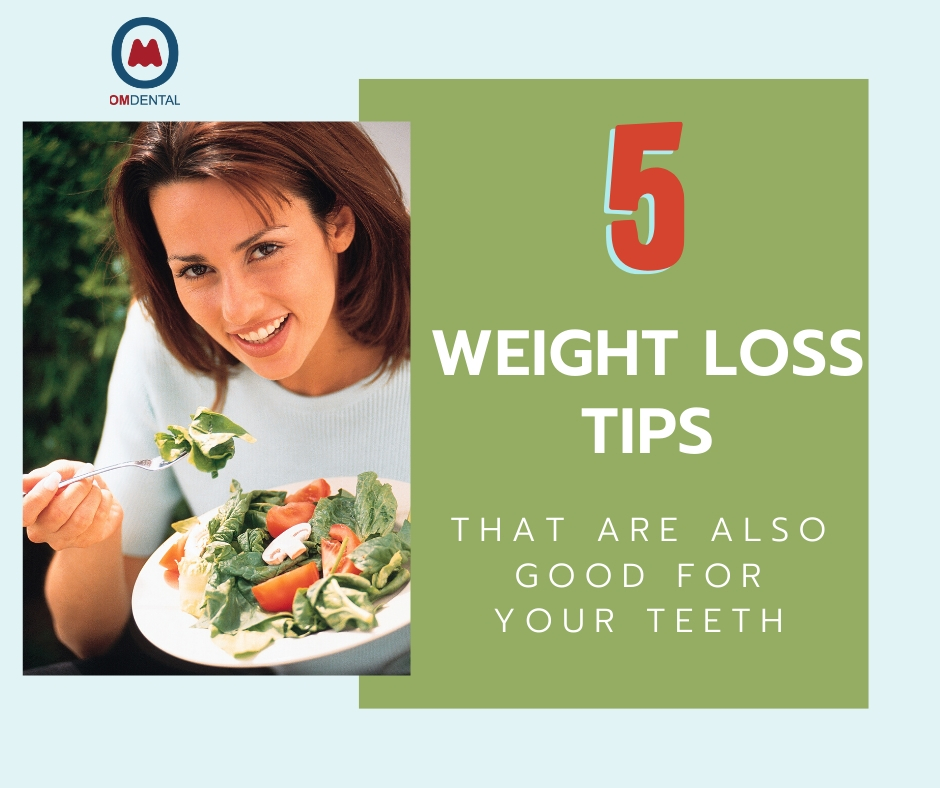 5 Weight Loss Tips That Are Also Good for Your Teeth