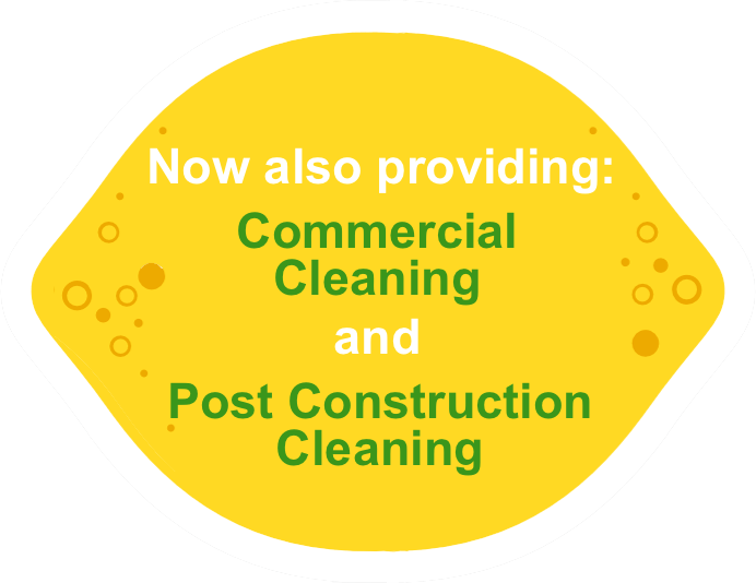Now also providing commercial cleaning and post construction cleaning