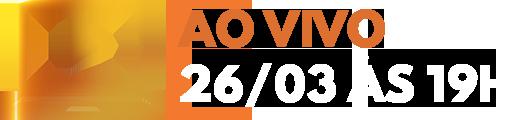AO VIVO - 12/03 às 19h