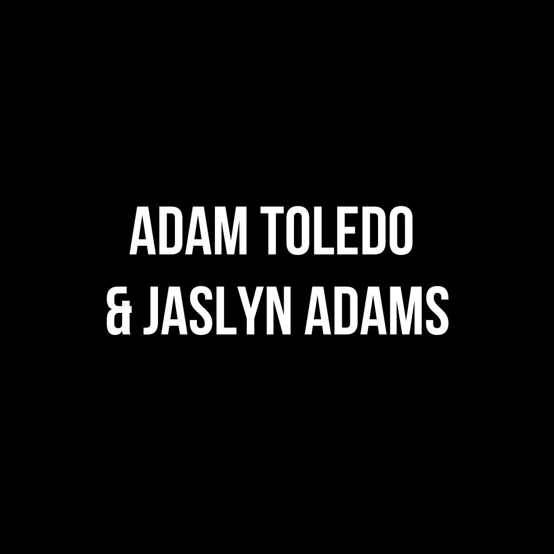 Adam Toledo and Jaslyn Adams
