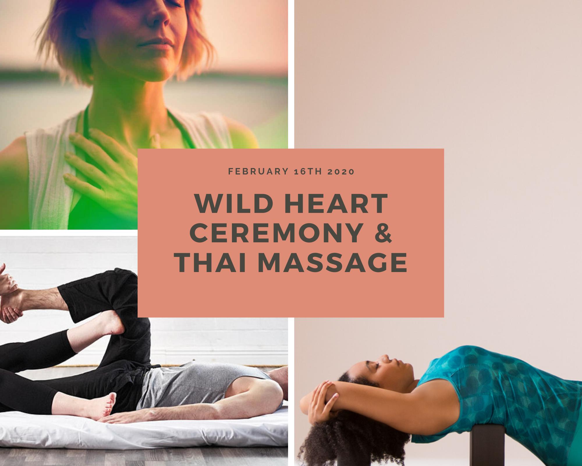 Wild Heart Ceremony & Thai Yoga Massage Workshop