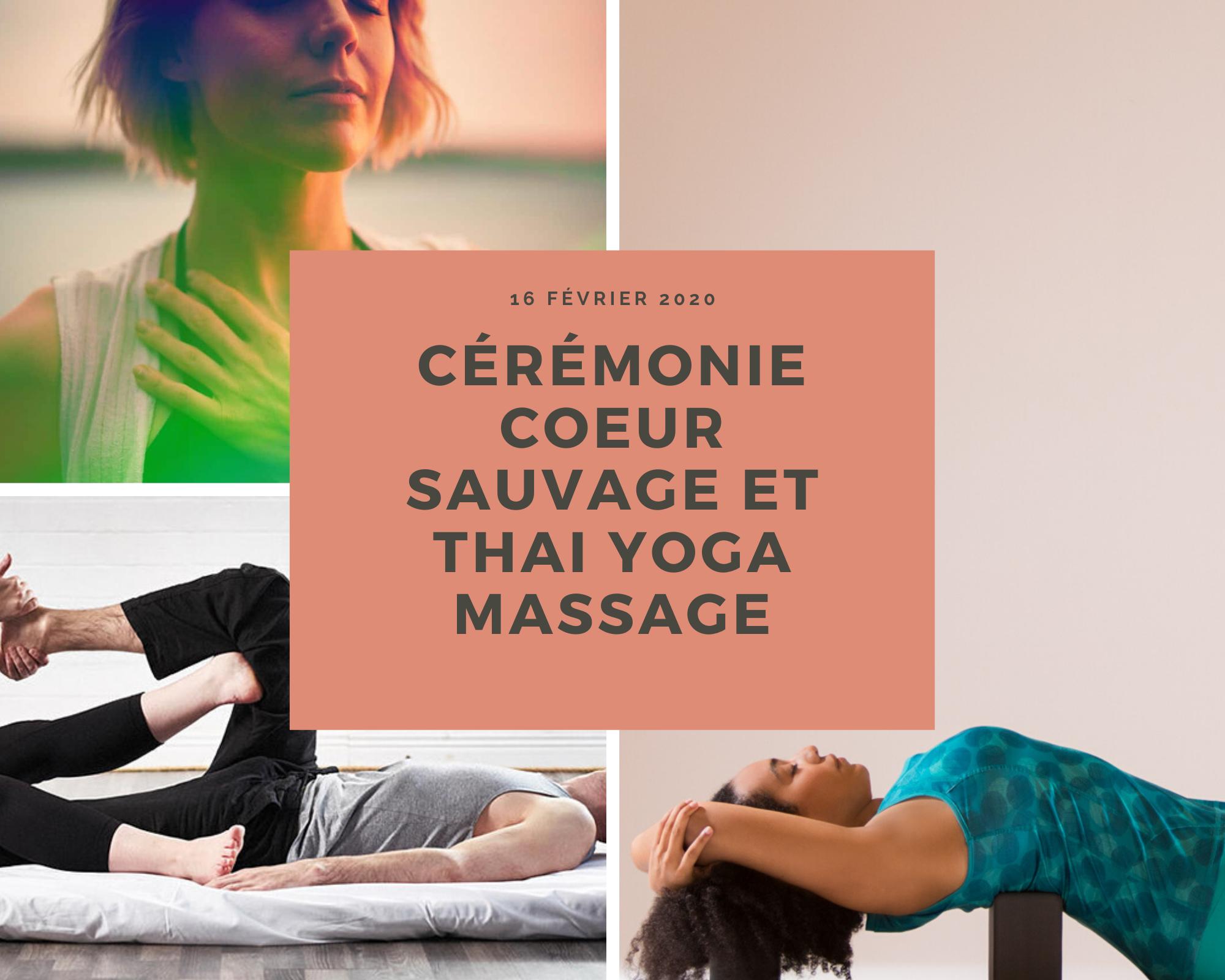 Cérémonie coeur sauvage et thai massage