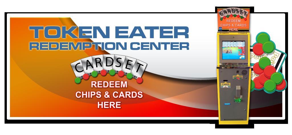Token Eater / redemption center