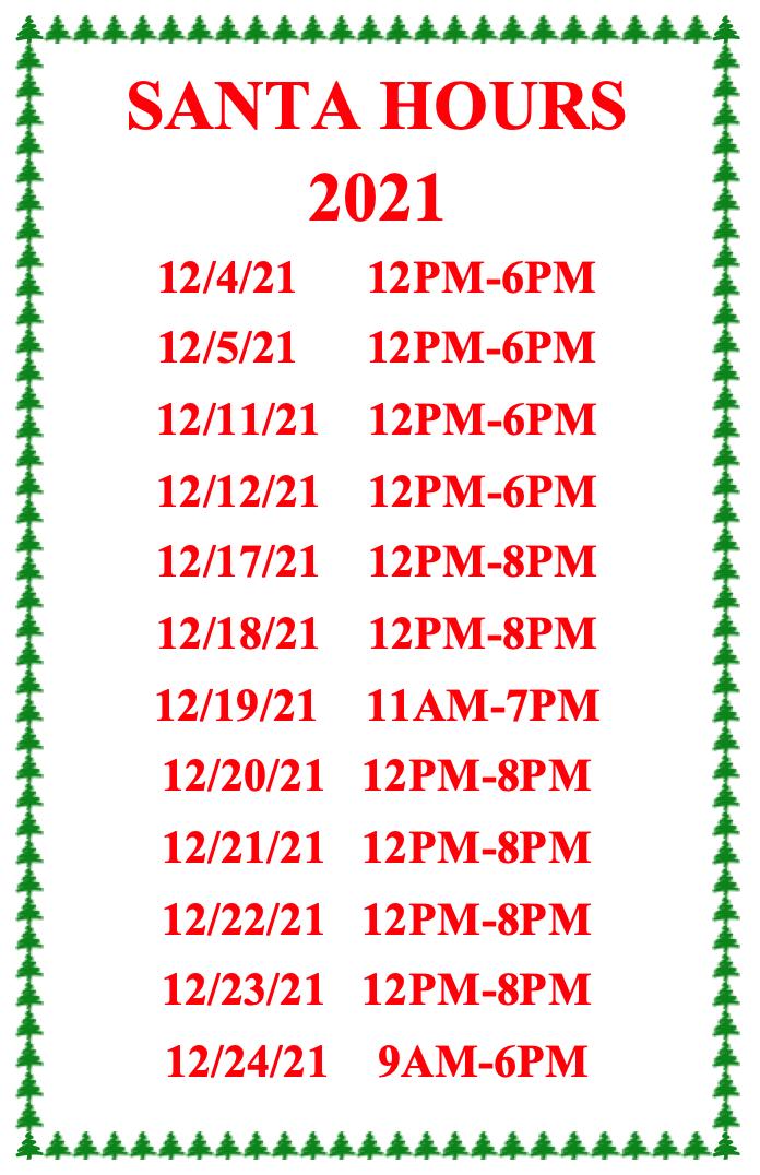 santa claus hours through 12/24