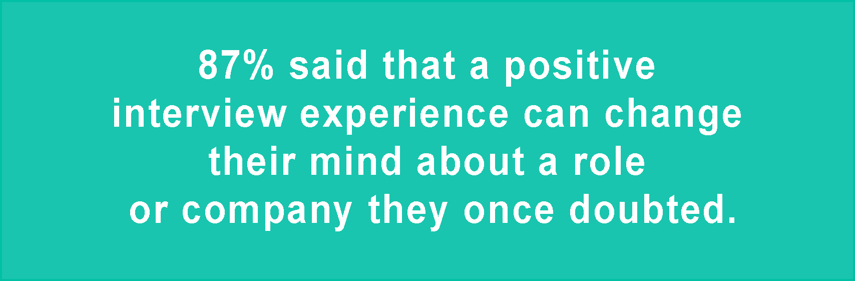 positive-interview-experience-can-change-candidate-mind