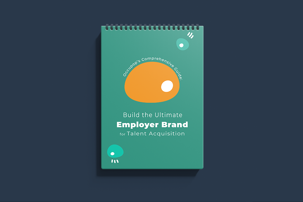 Occupop's Comprehensive Guide: Build the Ultimate Employer Brand for Talent Acquisition