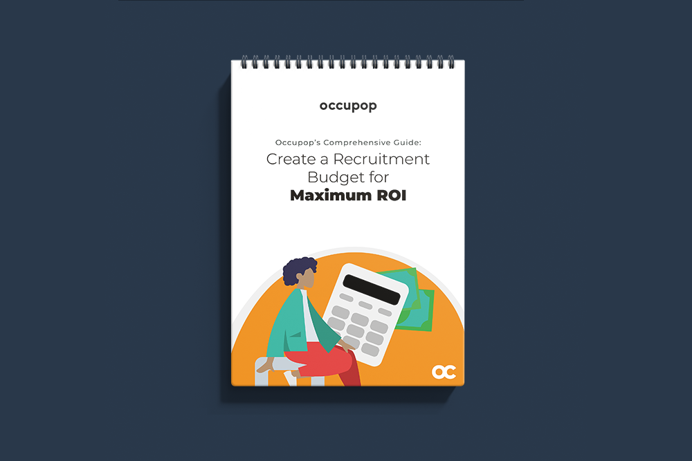 Create a Recruitment Budget for Maximum ROI | Comprehensive Guide
