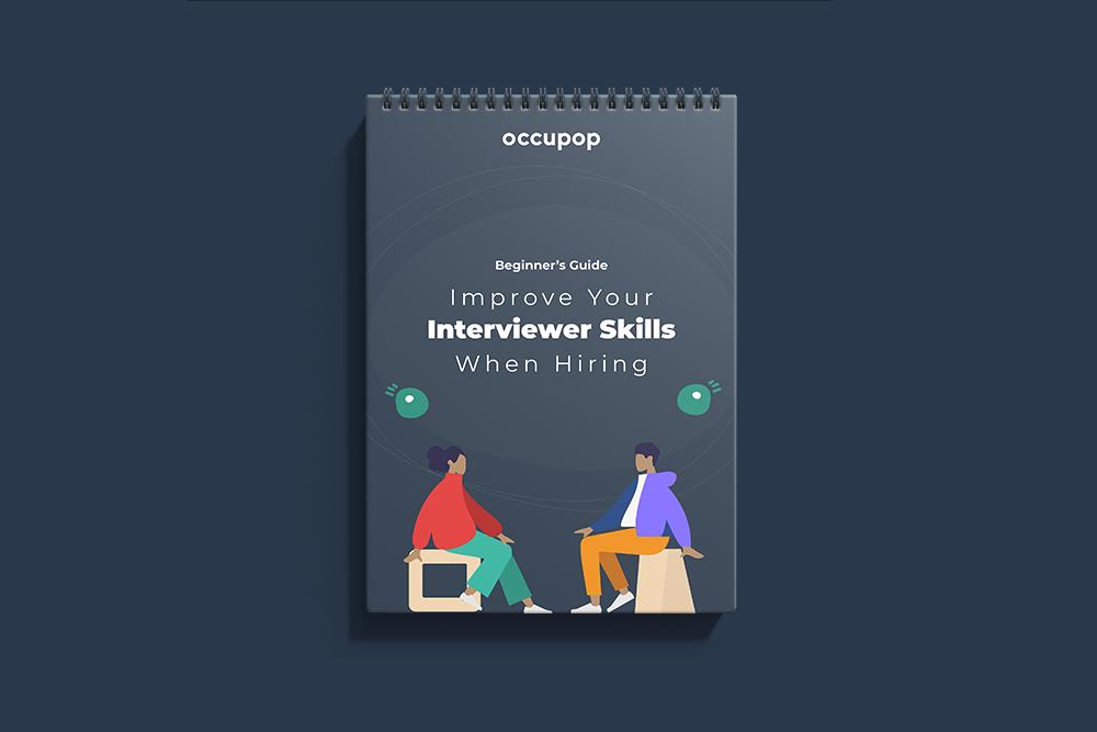 Improve Your Interviewer Skills When Hiring   Beginner's Guide