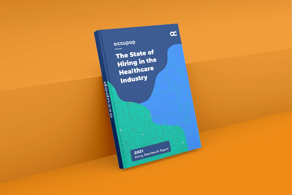 The State of Hiring in the Healthcare Industry 2021