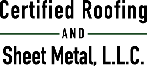 Certified Roofing and Sheet Metal, L.L.C.
