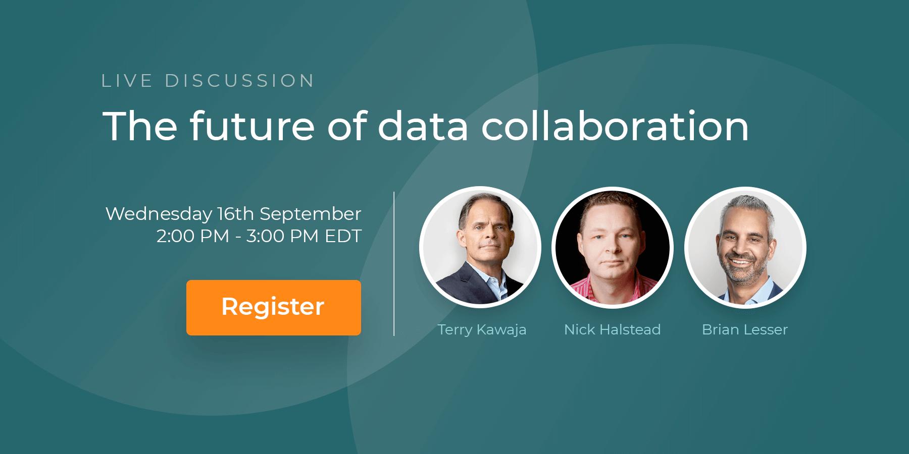Live Discussion: The future of data collaboration