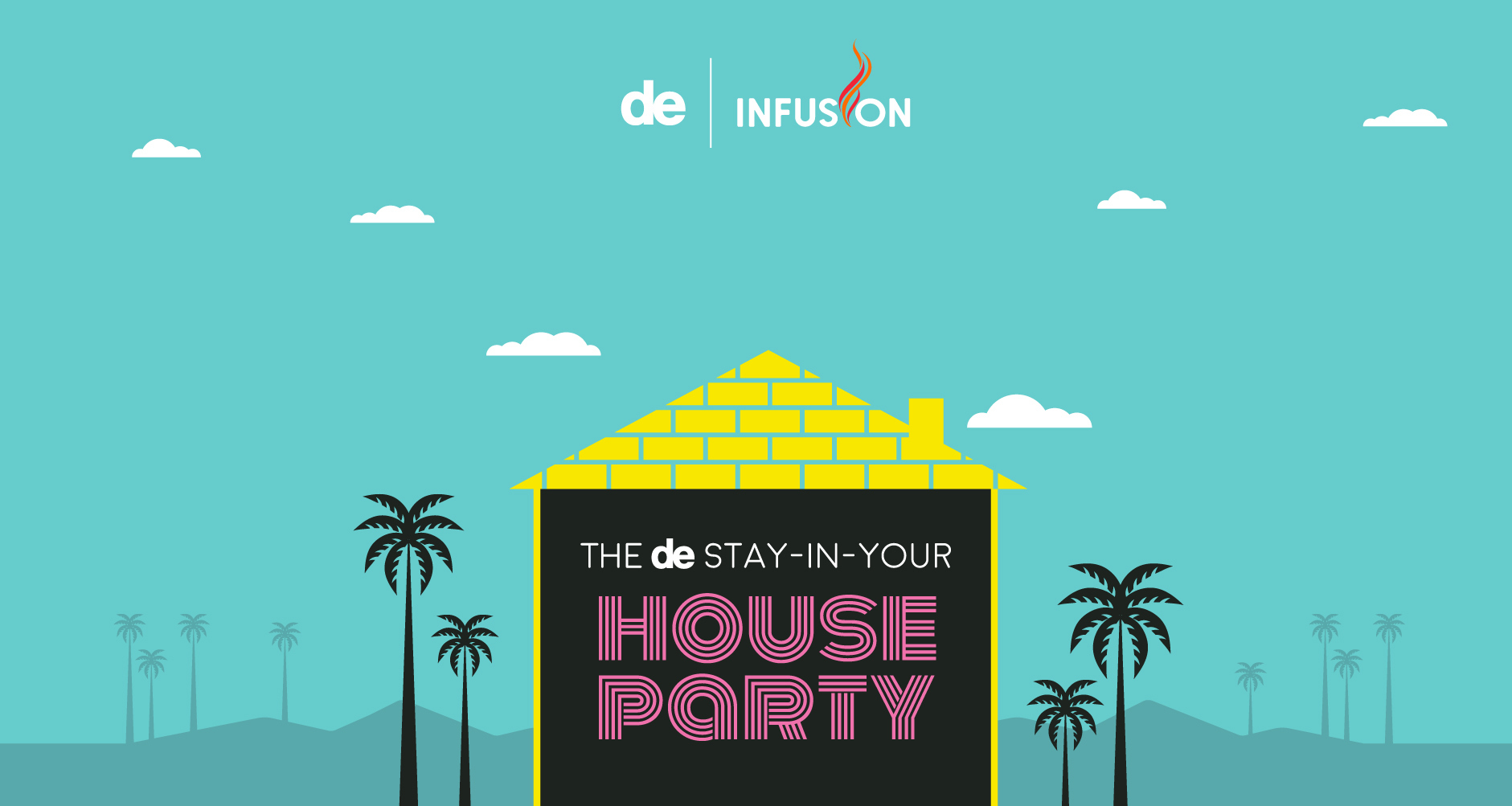 The Davis Elen stay-in-your house party