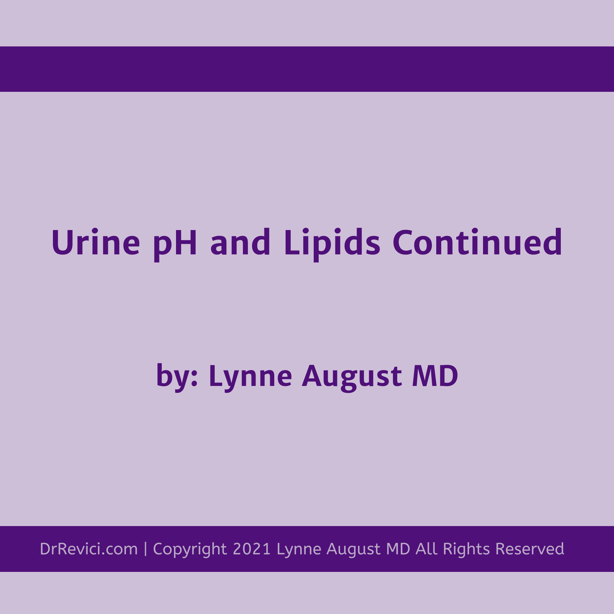 podcast title image Urine pH and Lipids Continued