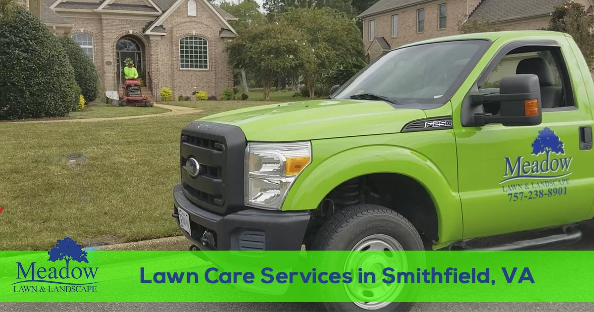Lawn maintenance services in Smithfield, VA