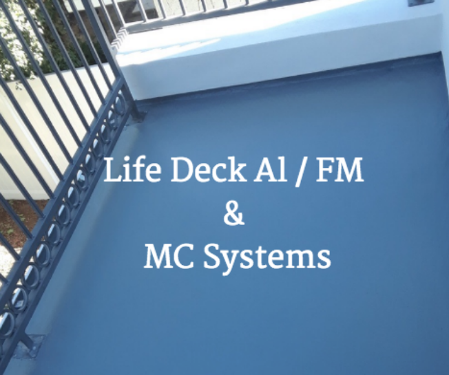 Life Deck Al, FM, & MC Systems