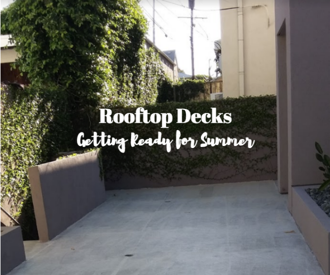 Rooftop Decks - Getting Ready for summer